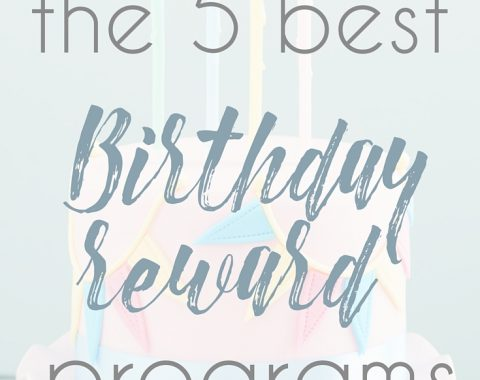 The 5 Best Birthday Reward Programs! Make sure you sign up for these free programs and reap the free food and presents on your birthday! // www.heytherechelsie.com