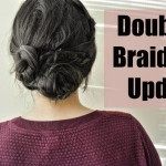 Double Braided Updo Tutorial – Guest Post