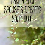 Making Your Spouse's Dreams Your Own