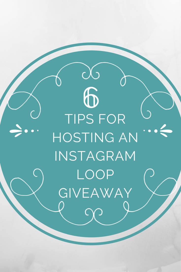 6 tips for hosting an instagram loop giveaway, including how to stay in contact with participants, how to collect money and what to do if the loop is broken! // Life with Rosie