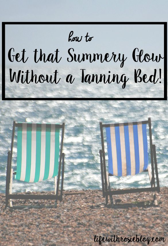 How to Get that Summery Glow Without a Tanning Bed // Life with Rosie