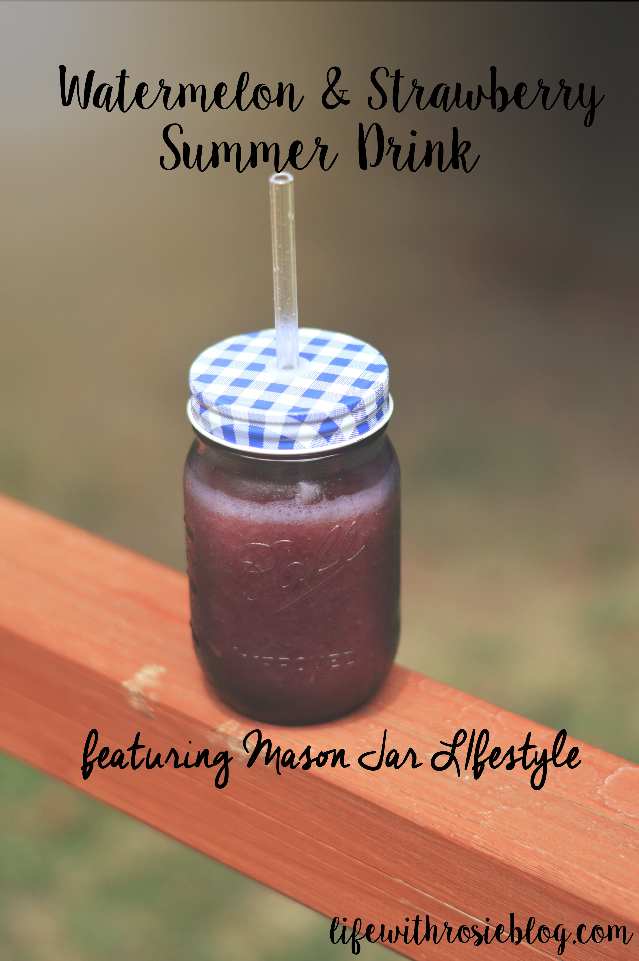 A fruity summer drink tastes ten times better in a mason jar! Mason Jar Lifestyle products make summer picnics ten times better! // Life with Rosie