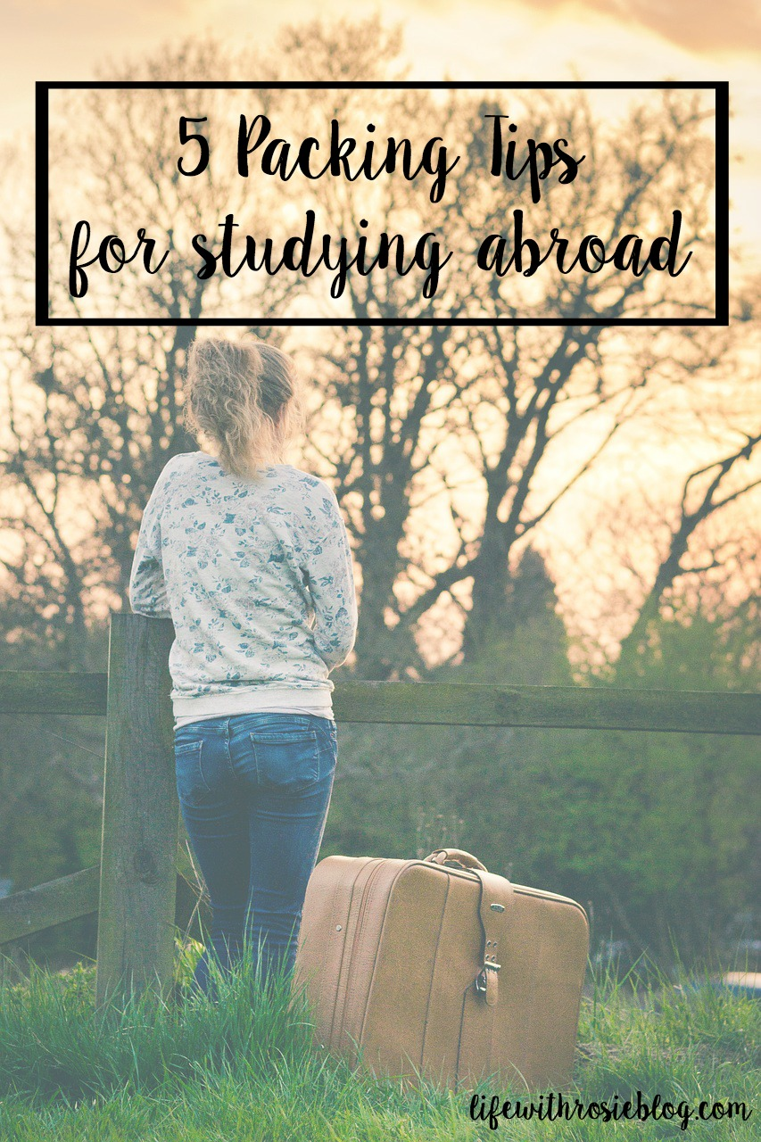 5 Packing Tips for Studying Abroad // Life with Rosie