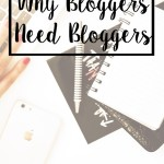 Why Bloggers need Bloggers