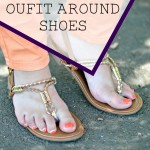 How to Create an Outfit around Shoes!