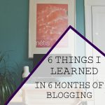 6 Things I Learned in 6 Months of Blogging + GIVEAWAY