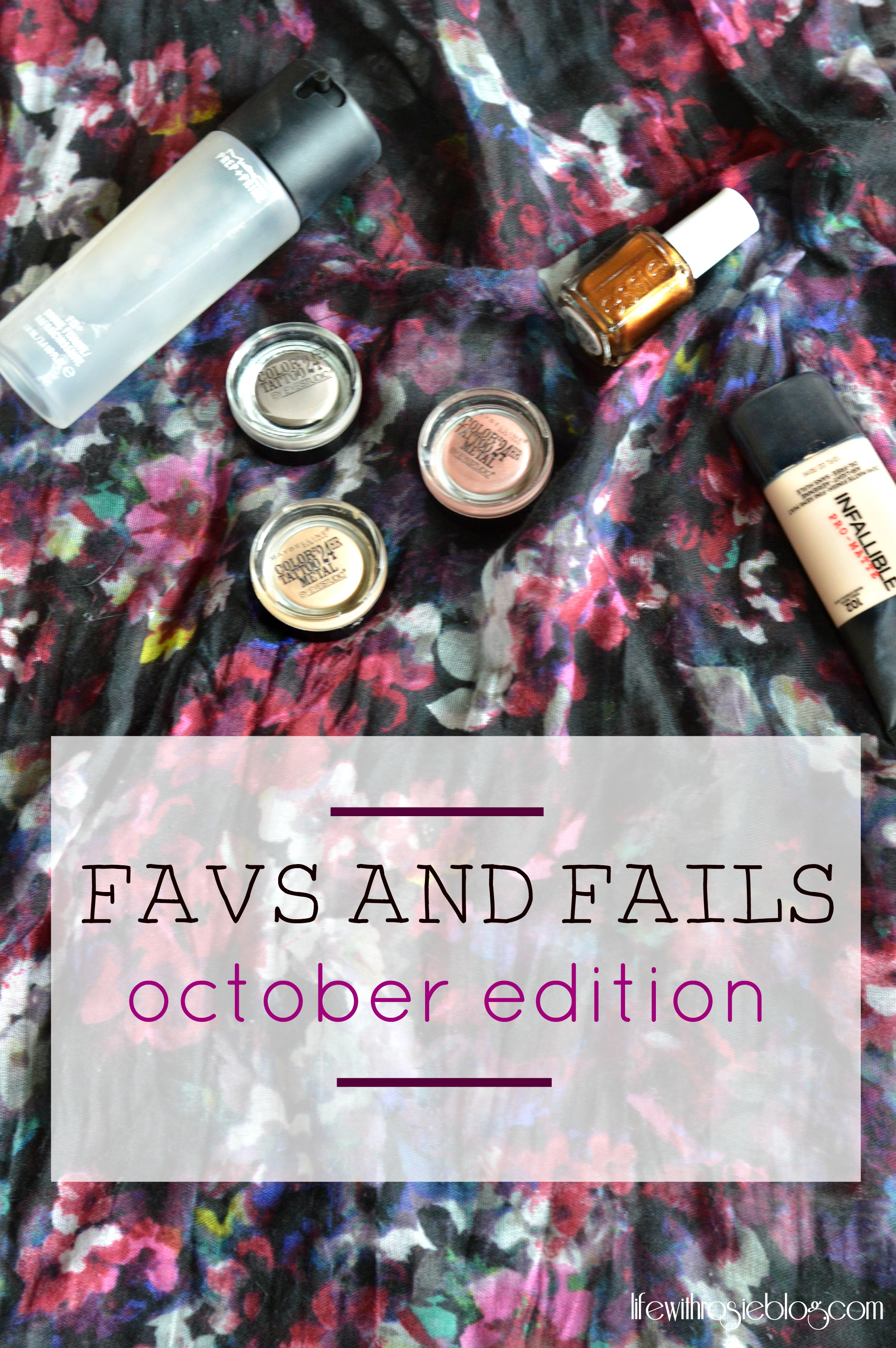 Favs and Fails October. A monthly linkup for bloggers to share their favorites from the month and the fails of the month. Be sure to check out what products made it to the favorite list and which ones were fails and link up your own post! // Life with Rosie