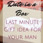Date in a Box: Last Minute Gift Idea for your Man