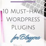 Blog Boss: 10 Must-Have WordPress PlugIns