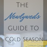 A Newlyweds Guide to Cold Season
