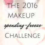 The 2016 Makeup Spending-Freeze Challenge