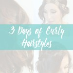 3 Days of Curly Hairstyles