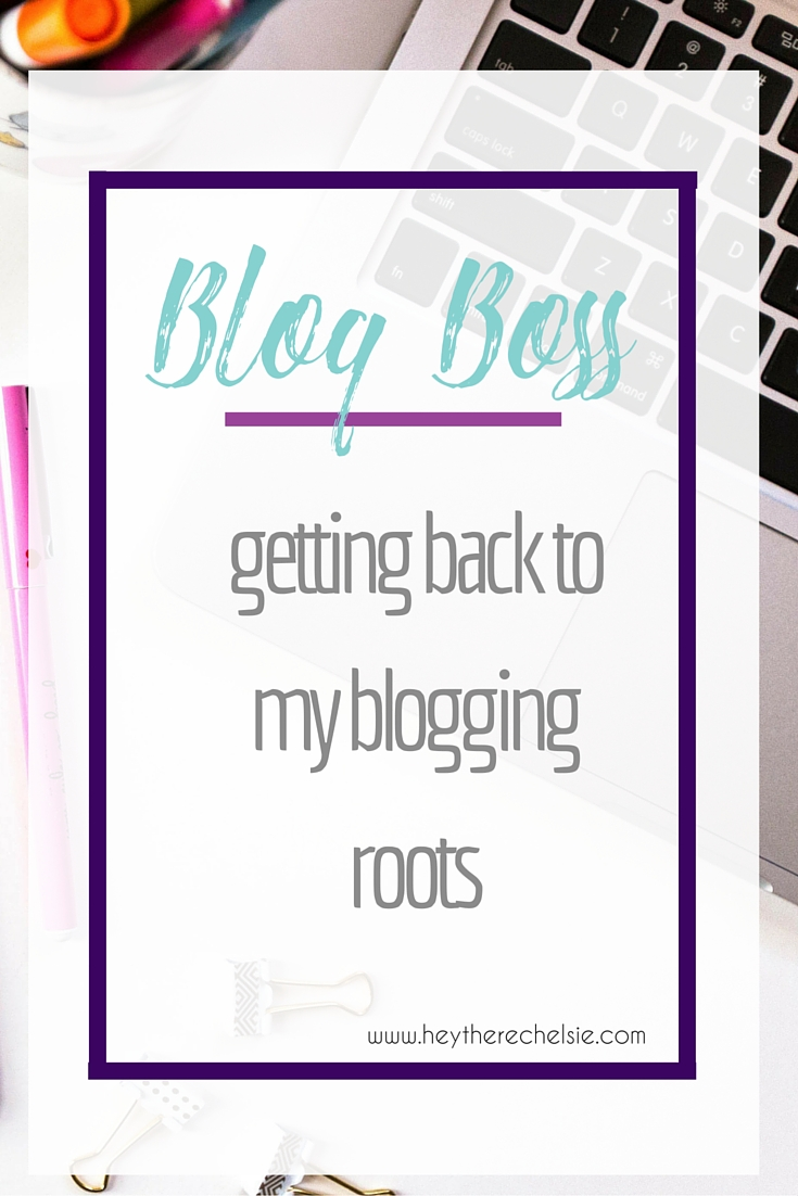 Blog Boss: I'm getting real and honest today about my recent state of mind with blogging and sharing how I'm getting back to my blogging roots // www.heytherechelsie.com