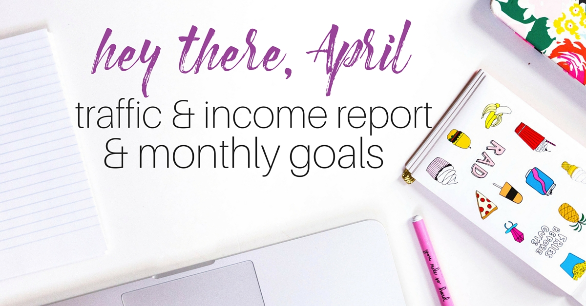 Hey There, April! My monthly blog and income report along with the goals for the month. Find out how I grew my Instagram & Pinterest along with how I made just under 1K // HTC