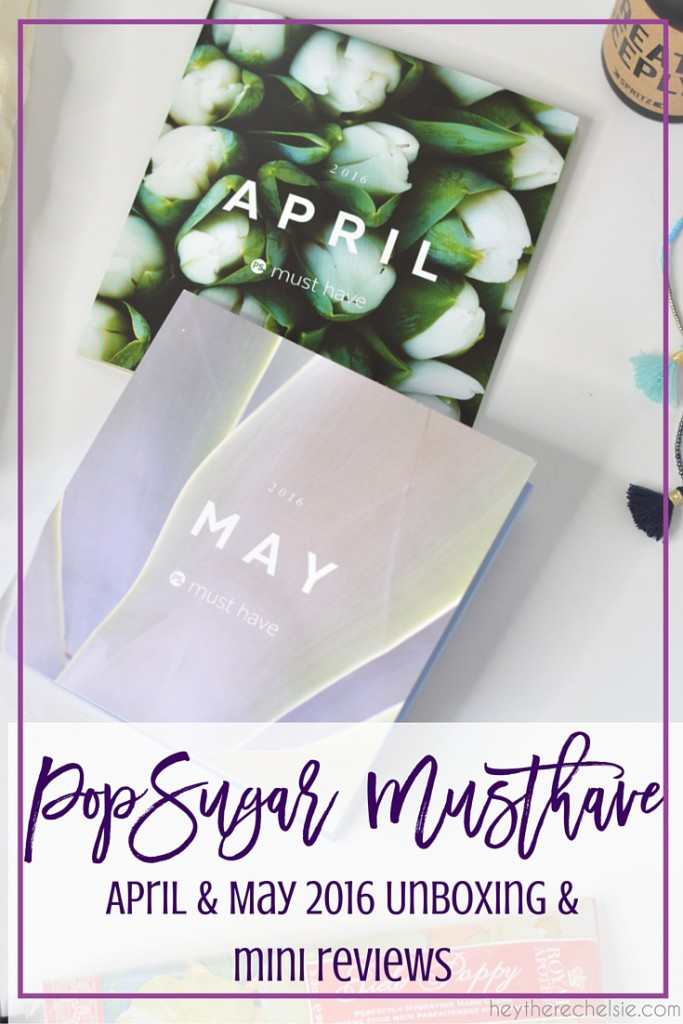 PopSugar MustHave Box is a monthly subscription box for women. This post shows what I got in both my PopSugar MustHave Box April 2016 and my PopSugar MustHave Box May 2016, along with retail prices and mini reviews of each product and my final thoughts on if this subscription service is worth the money or not. Click here to find out if you should sign up for the box or if you should skip it! // Hey There, Chelsie