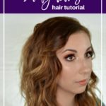 Easy & Effortless Beachy Waves Hair Tutorial
