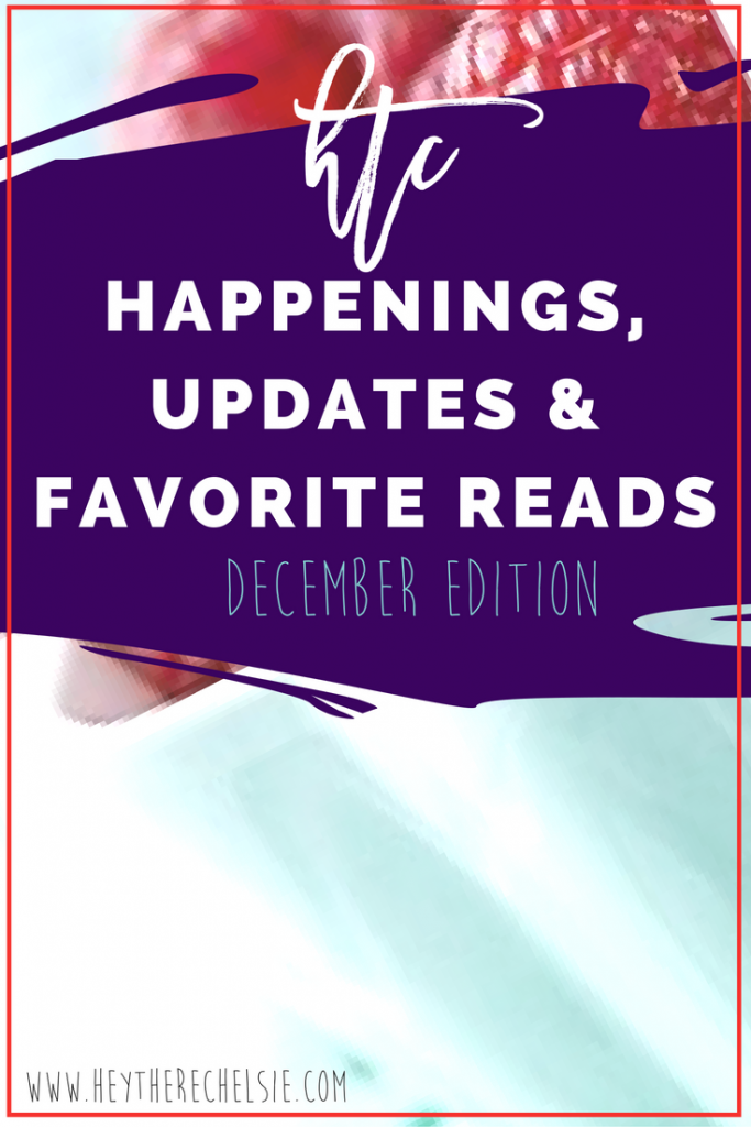 December Happenings, Updates & Favorite Reads // Hey There, Chelsie