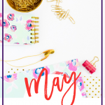 May 2017 Personal & Blogging Goals