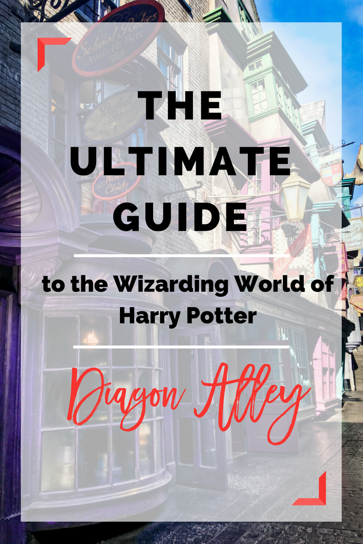 The Ultimate Guide to the Wizarding World of Harry Potter: Diagon Alley. This detailed guide will help you plan your trip to Universal Studios Orlando and make sure you are prepared to explore Diagon Alley // Hey There, Chelsie