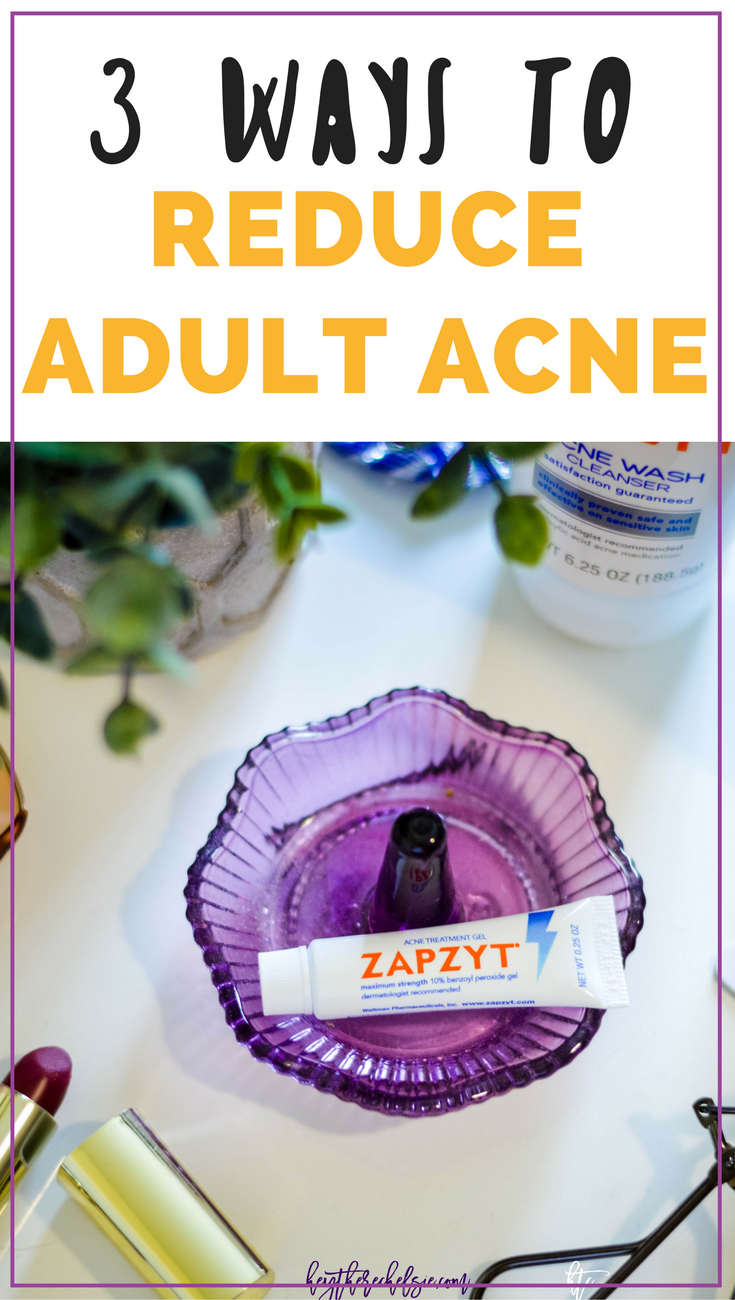Looking for ways to improve your skin care routine and tips on how to reduce adult acne? Check out ZAPZYT products and these three other ways to help improve your skin! http://primp.in/z3STjBgmnq // #ad Hey There, Chelsie