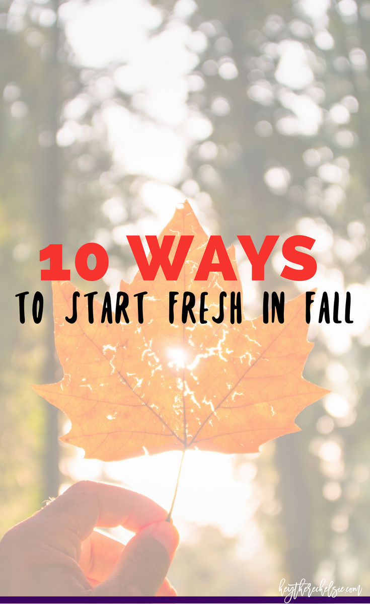 Fall is the perfect time to start fresh, so here are 10 ways you can start fresh this fall - including fall fashion, fall cleaning, and fall hair styles // Hey There, Chelsie