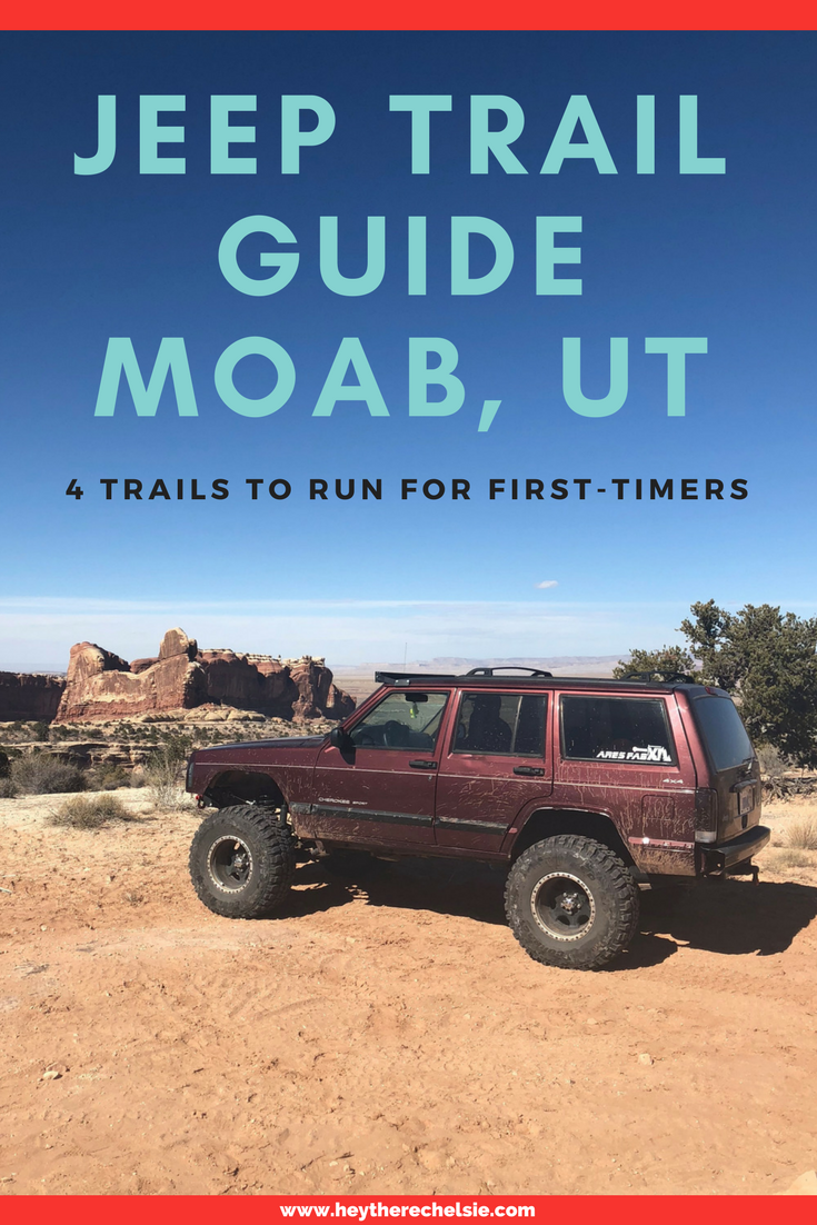 Jeep Trail Guide for Moab, Utah - 4 trails for first-timers in Moab to crawl, ranging from easy to challenging // Hey There, Chelsie