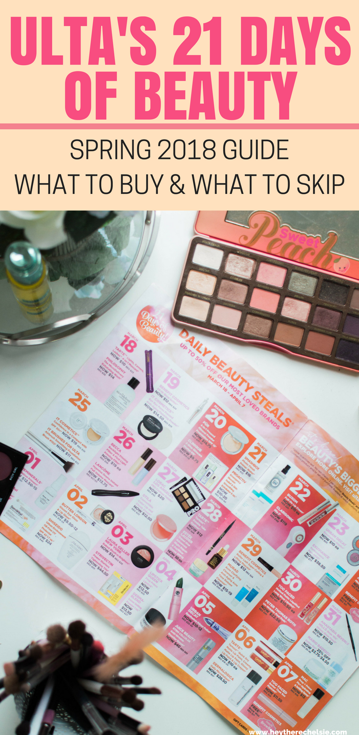 What to Buy during Ulta's 21 Days of Beauty - March 2018. Here are all the beauty products to buy during 21 Days of Beauty and what products to avoid! // Hey There, Chelsie