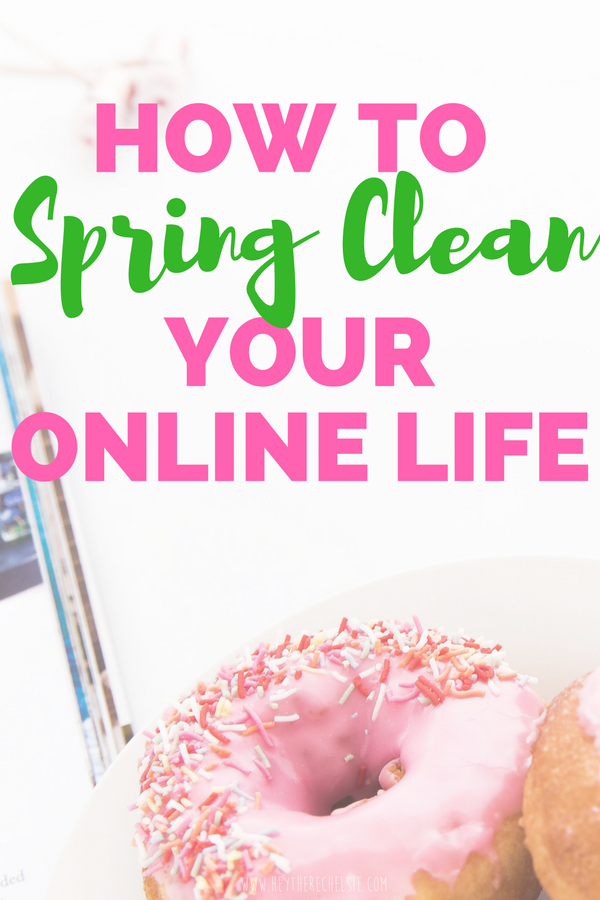How to Spring Clean your online life. Need a social media cleanse? Here are several ways you can clean out your email, facebook, and phone! // Hey There, Chelsie