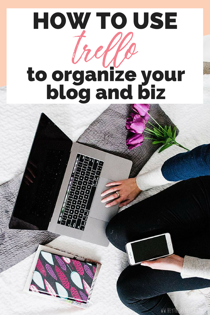 How to Use Trello to Organize your blog and business - including trello board templates and tips and tricks on how to use trello // Hey There, Chelsie - a Salt Lake City lifestyle blog