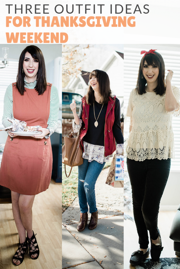 Sharing three Thanksgiving Outfit Ideas for Women for Thanksgiving Weekend, including a Thanksgiving Dinner Outfit Idea, a Black Friday outfit idea, and a outfit for Christmas Decorating! // Hey There, Chelsie